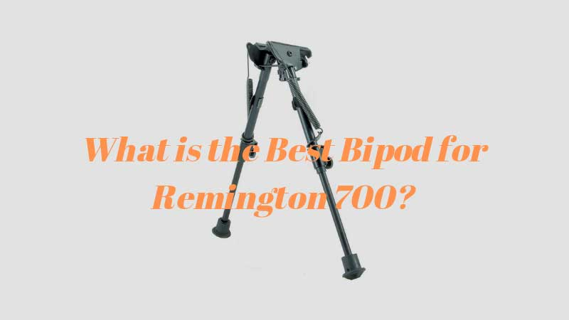 Best-Bipod-for-Remington-700